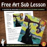 Art Sub Lesson - A Master Re-Imagined