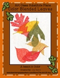 Art Sub Lesson: Color Blended Leaves