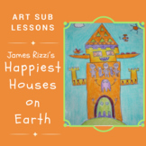 Art Sub Plan - James Rizzi's Happiest Houses on Earth