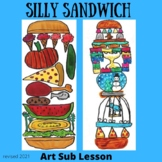 Art Sub Plan - Silly Sandwich