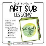Art Sub Binder with Art Sub Lesson Plans