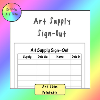Art Supply Sign-Out - Printable
