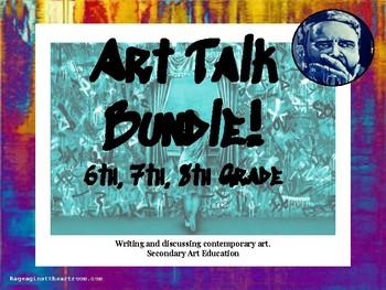 Art Talk Bundle (6th, 7th, 8th Grade)