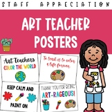 Art Teacher Appreciation Posters