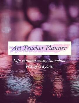 Art Teacher Planner (Any teacher can use it!)