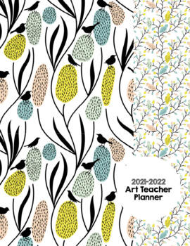 Art Teacher Planner K-12 - Birds of a Feather – UPDATED 2018-2019
