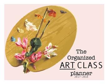 Art Teacher Planner or Binder Floral Version- Organize your year in Art!
