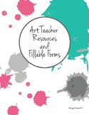Art Teacher Resources, Fillable Forms, and Sub Folder!