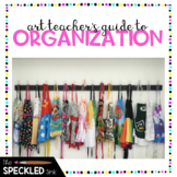 Art Teacher's Guide to Room Organization