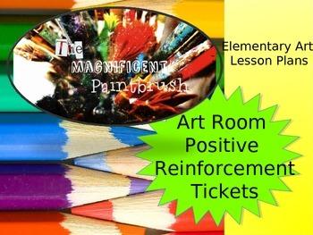Art Tickets! Positive Reinforcement