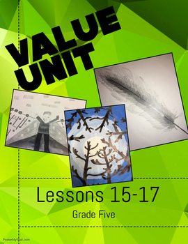 Art Unit- Value (lessons 15-17) Grade 5