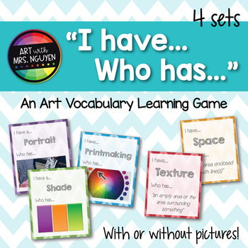 Art Vocabulary 'I have... Who has...' Learning Games (Elem