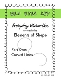 Art Warm Up Worksheet. Elements of Shape: Part One Curved Lines