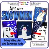Art Lesson Bundle Winter Snowmen Literature Integrated