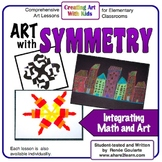 Art Lesson Bundle Art With Symmetry Math Integrated