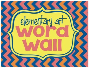 Art Word Wall Vocabulary Words
