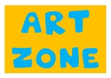 Art Zone - Lettering for Art Area or Display