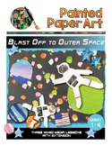 Art Lessons: Blast Off to Outer Space -Science and Art