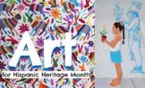 Art for Hispanic Heritage Month