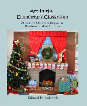 Art in the Elementary Classroom - 70 Ideas for Classroom D