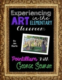 Art in the Elementary Classroom: Pointillism and George Seurat