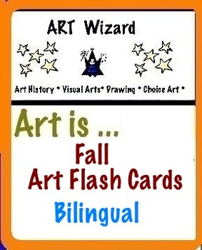 Art is ... Bilingual Fall Art Cards for Coloring (7 pages) Spanish