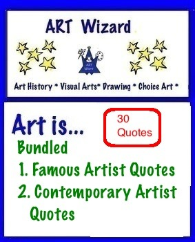 Art Quotes -  Bundled Art Quotes- 30 Total (Famous & Contemporary Artists)