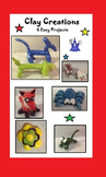 Clay Creations (6 Easy to Make Clay Projects)