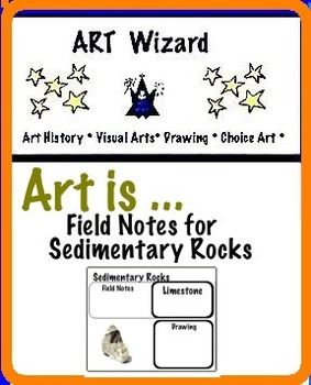 Art Rocks ... Field Notes for Sedimentary Rocks (8 pages) STEAM