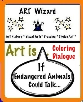 Art Science ... If Endangered Animals Could Talk (Coloring