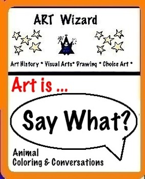 Art Science ... Say What? Animal Coloring & Conversations (6 pages)