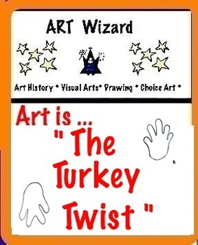 Art ... Free! The Turkey Variation (A new twist on an old turkey) 3 Pages