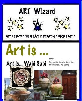 Art is ... Wabi-Sabi - Japanese Philosophy (6 Pages)