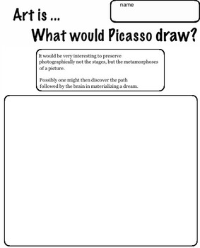 Art Quotes - Picasso -  Open Ended  Picasso  Quotes (5 pages) Art Artist