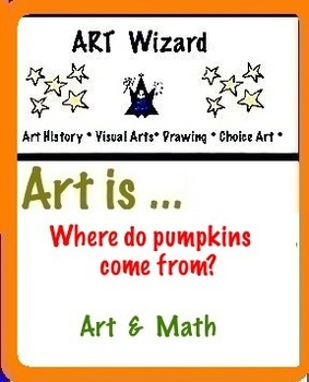 Art is ... Where do pumpkins come from? (Art & Math) Coloring, Counting