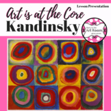 Art is at the Core- Arts Integration with Kandinsky