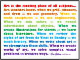 Art is the meeting place of all subjects.