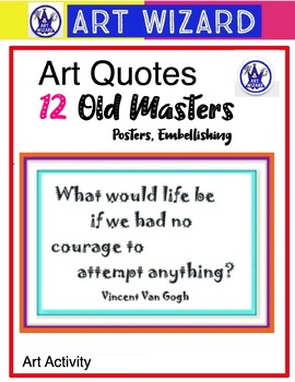 Famous Artists' Quotes to Print Out, Posters (12 Printables)