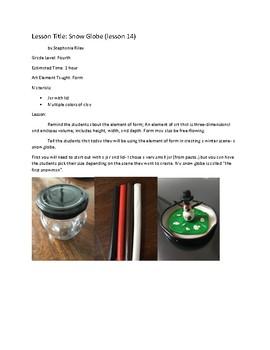 Art lesson- Form- Snow Globe (lesson 14) Grade 4