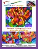 Art lesson - Picasso's Thanksgiving Turkey Bible Version