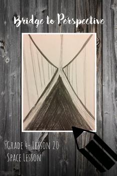 Art lesson- Space- Bridge to Perspective (lesson 20) Grade 4