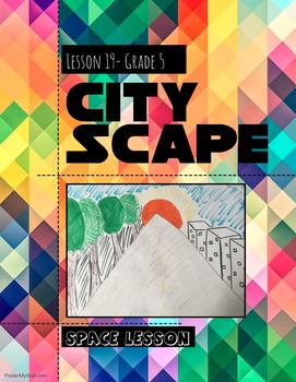 Art lesson- Space- City Scape (lesson 19) Grade 5
