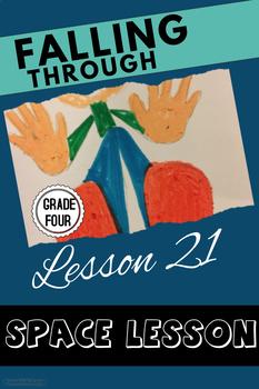 Art lesson- Space- Falling through (Lesson 21) Grade 4