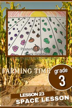 Art lesson- Space- Farming Time (lesson 23) Grade 3