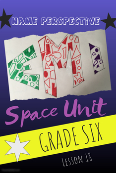 Art lesson- Space- Name Perspective (lesson 18) Grade 6