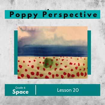 Art lesson- Space- Poppy perspective (lesson 20) Grade 6