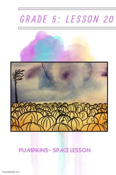Art lesson- Space- Pumpkins (lesson 20) Grade 5