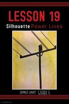 Art lesson- Space- Silhouette Power Lines (lesson 19) Grade 6
