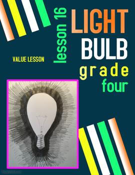 Art lesson- Value- Light Bulb (lesson 16) Grade 4