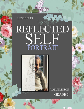 Art lesson- Value- Reflected Self portrait (lesson 19) Grade 3